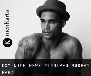 Dominion News Winnipeg Murray Park